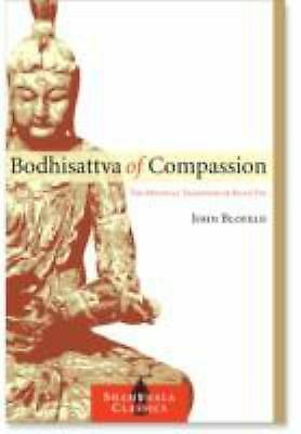 Bodhisattva of Compassion: The Mystical Tradition of Kuan Yin (Shambhala Classic