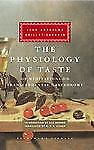 The Physiology of Taste: or Meditations on Transcendental Gastronomy (Everyman's