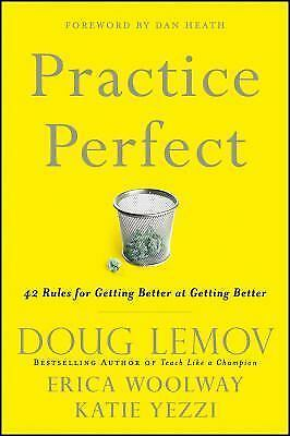 Practice Perfect: 42 Rules for Getting Better at Getting Better, Yezzi, Katie, W