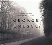 George Enescu: Octet Op. 7; Quintet Op. 29  Music-Good Condition