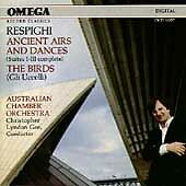 Respighi: Ancient Airs & Dances (Suites I-III Complete) / The Birds (Gli Uccelli
