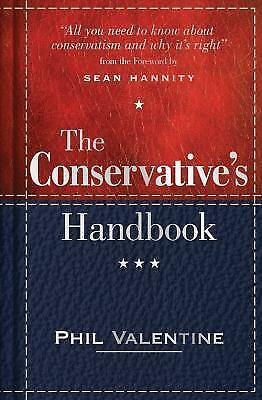 The Conservative's Handbook: Defining the Right Position on Issues from A to Z V