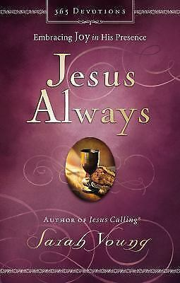 Jesus Always: Embracing Joy in His Presence Young, Sarah Books-Good Condition