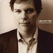 LEO KOTTKE - STANDING IN MY SHOES CD