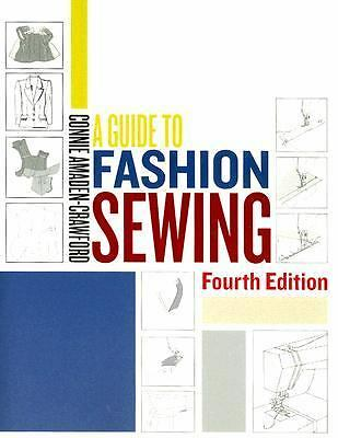 A Guide to Fashion Sewing (4th Edition) by Connie Amaden-Crawford