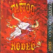 Skin, Tattoo Rodeo, New