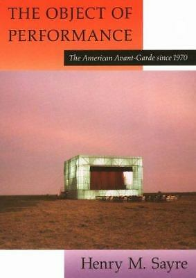 The Object of Performance: The American Avant-Garde since 1970, Acceptable Books