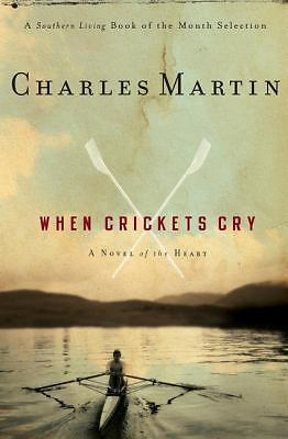 When Crickets Cry, Charles Martin, Good Book