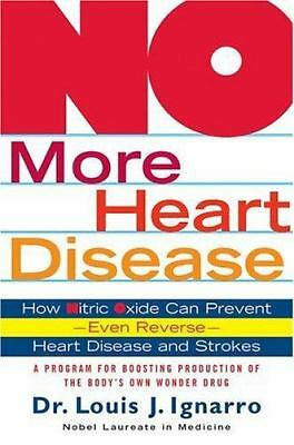 NO More Heart Disease: How Nitric Oxide Can Prevent--Even Reverse--Heart Disease