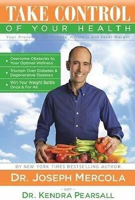 Take Control of Your Health, Kendra Pearsall, Joseph Mercola, Good Book