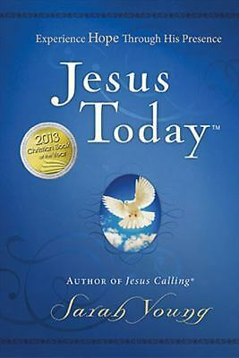 Jesus Today: Experience Hope Through His Presence, Young, Sarah, Good Book