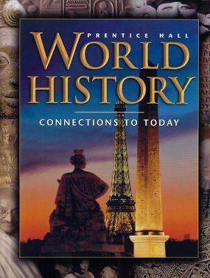 World History: Connections to Today by Elisabeth Gaynor Ellis, Anthony Esler