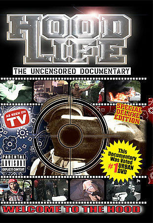 Hood Life: Uncensored Documentary by
