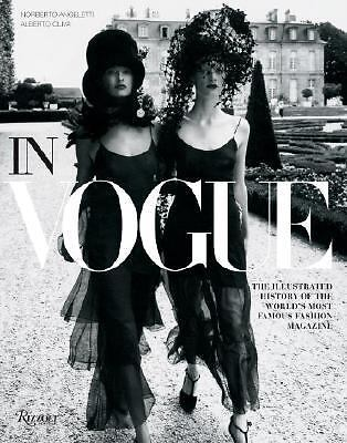 In Vogue: An Illustrated History of the World's Most Famous Fashion Magazine, An