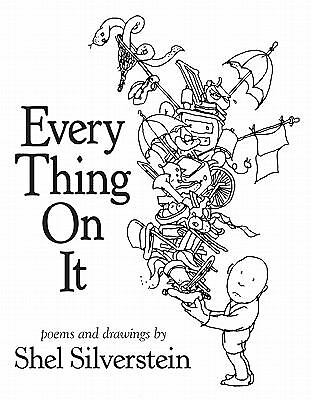 Every Thing On It, Shel Silverstein, Good Book