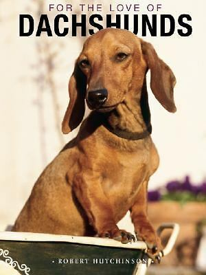 For the Love of Dachsunds HardCover Book, Good Books
