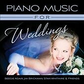 Piano Music for Weddings, Stan Whitmire, Jim Brickman, Bee, New
