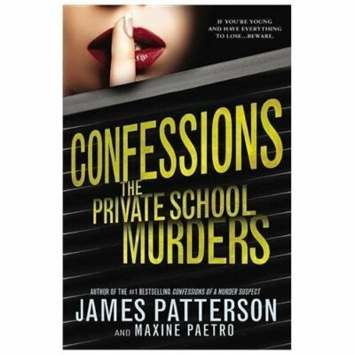 Confessions: The Private School Murders, Paetro, Maxine, Patterson, James, Good