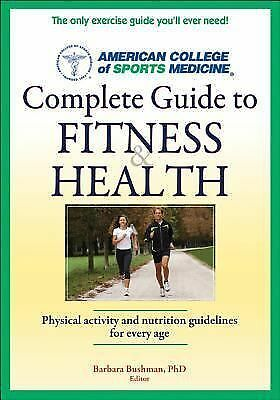 ACSM's Complete Guide to Fitness & Health (1st Edt), Good Books