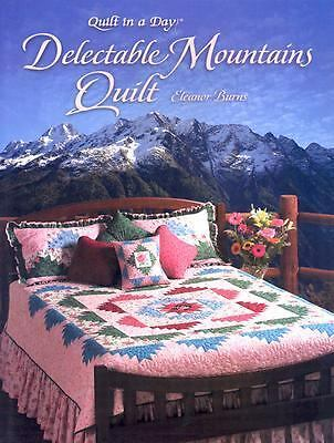 Delectable Mountains Quilt (Quilt in a Day Series) Burns, Eleanor
