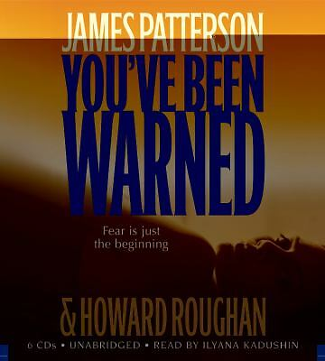 You've Been Warned Patterson, James, Roughan, Howard