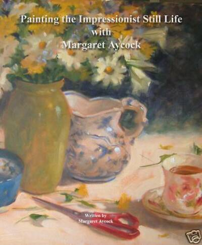 Instructional Book Painting  Impressionist Still Life