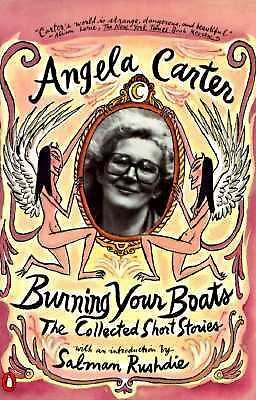 Burning Your Boats: The Collected Short Stories, Good Books