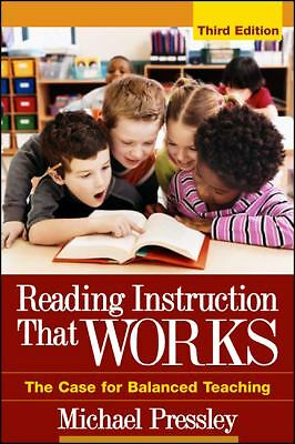 Reading Instruction That Works, Third Edition: The Case for Balanced Teaching (S