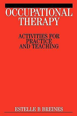 Occupational Therapy: Activities for Practice and Teaching, Good Books