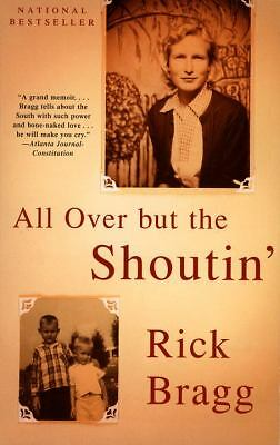 All over but the Shoutin', Rick Bragg, Good Book
