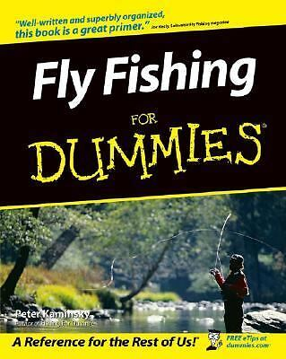 Fly Fishing for Dummies, Peter Kaminsky, Good Book
