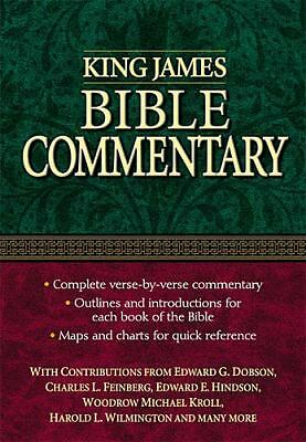 King James Bible Commentary, Wilmington, Harold L., Woodrow, Michael Kroll, Fein