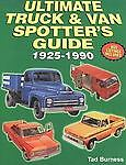 Ultimate Truck & Van Spotter's Guide 1925-1990, Burness, Tad, Good Book