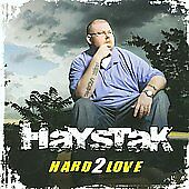 Hard 2 Love, Haystak, Good