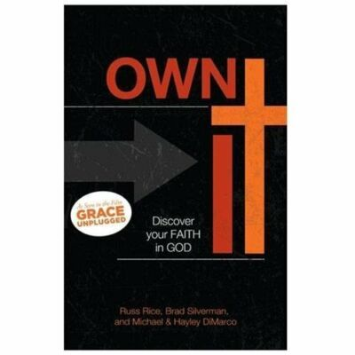 Own It: Leaving Behind a Borrowed Faith, DiMarco, Michael, DiMarco, Hayley, Good