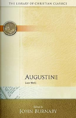 Augustine: Later Works (Library of Christian Classics), , Good Book