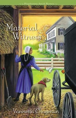 Material Witness (Shipshewana Amish Mystery, A), Chapman, Vannetta, Good Book