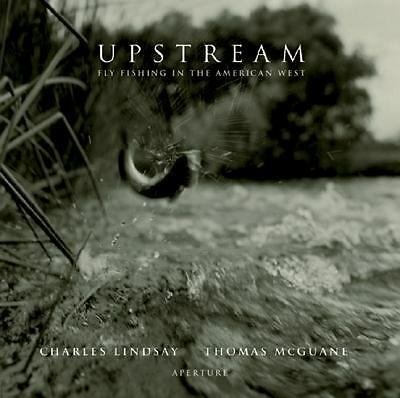 Upstream: Fly Fishing in the American West, Good Books