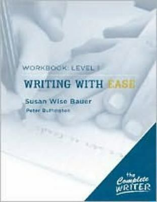 The Complete Writer: Level 1 Workbook for Writing with Ease (The Complete Writer