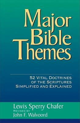 Major Bible Themes, Chafer, Lewis Sperry, Walvoord, John F., Good Book