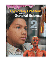Exploring Creation with General Science: 2nd Edition, Dr. Jay L. Wile, Good Book