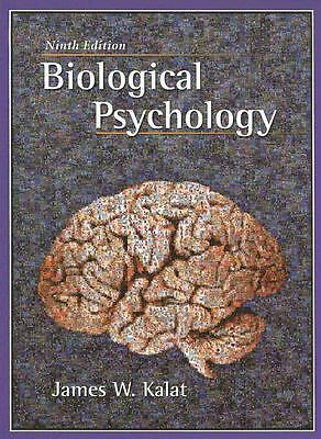 Biological Psychology (with CD-ROM) by James W. Kalat