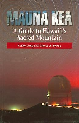 Mauna Kea, A Guide To Hawaii's Sacred Mountain, Good Books