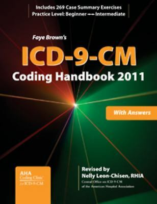 ICD-9-CM Coding Handbook, With Answers, 2011 Revised Edition (ICD-9-CM CODING HA