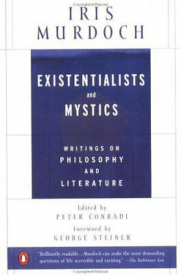 Existentialists and Mystics: Writings on Philosophy and Literature, Good Books