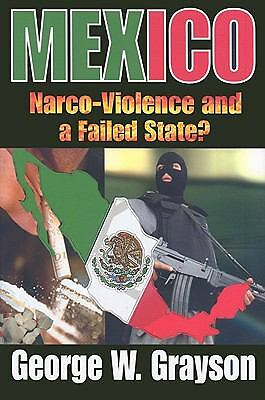 Mexico: Narco-Violence and a Failed State?, Good Books