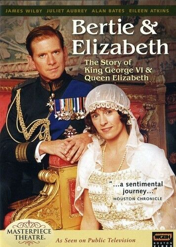 Bertie and Elizabeth: The Reluctant Royals - The Story of King George VI & Quee