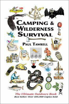 Camping & Wilderness Survival: The Ultimate Outdoors Book, Tawrell, Paul, Good B