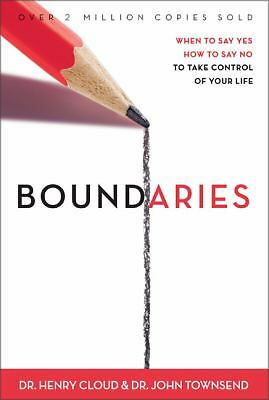 Boundaries: When to Say YES, When to Say NO, To Take Control of Your Life, Henry