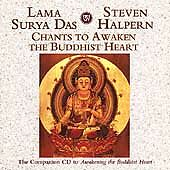 Chants to Awaken the Buddhist Heart, Good Music